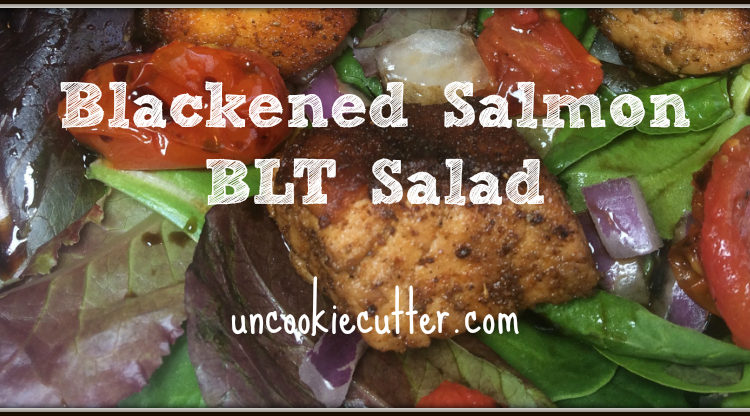Blackened Salmon Salad - You Link It, We Make It Weekly feature! UncookieCutter.com
