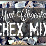 Mint Chocolate Chex Mix – You Link It, We Make It #15