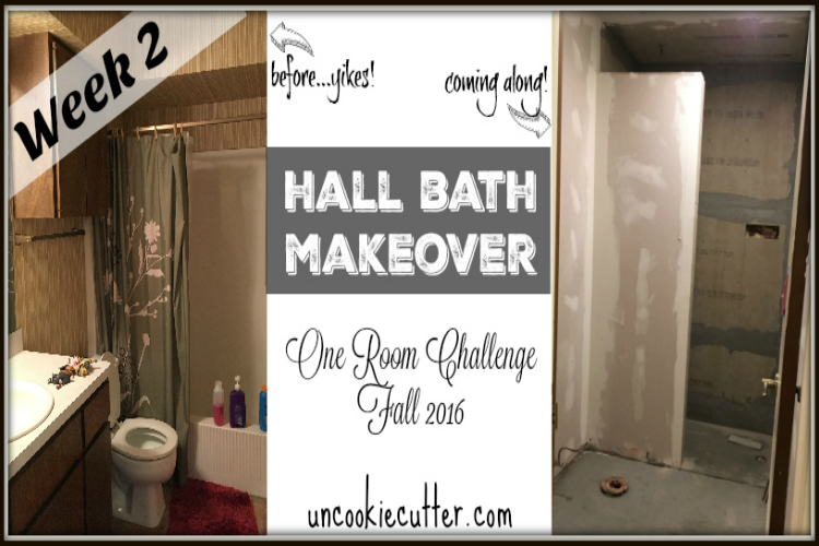 Hall Bath Makeover - One Room Challenge - Fall 2016 - UncookieCutter.com