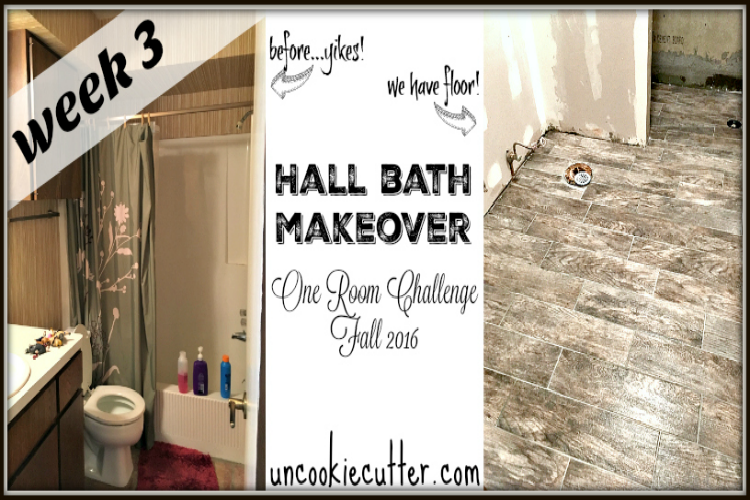 Hall Bath Makeover - One Room Challenge Fall 2016 - Week 3 - UncookieCutter.com