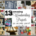 13 Woodworking Projects You Can Make Yourself
