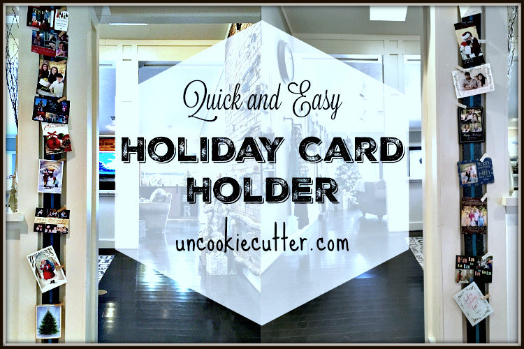 Quick and Easy Holiday Card Holder - UncookieCutter.com