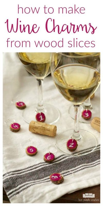 How to Make Wine Charms from Wood Slices - Two Purple Couches - Saturday Showcase - January 2017
