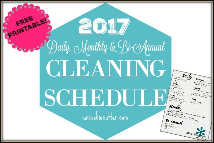 Cleaning Schedule 2017 & Free Printable
