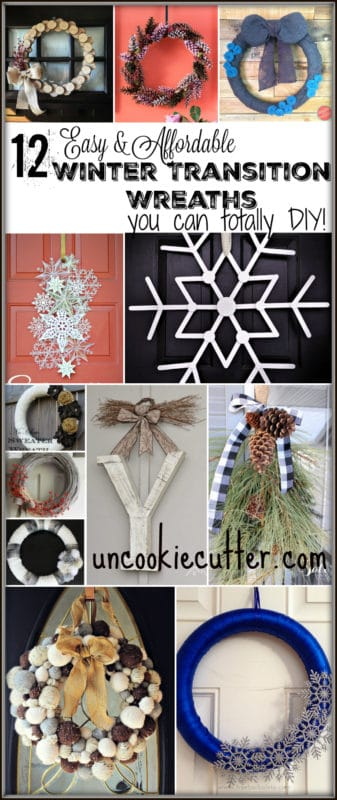12 Winter Wreaths that are Easy and Affordable and totally doable. Get all the details at UncookieCutter.com