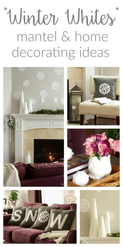 Winter Whites Mantel and home decorating ideas - Two Purple Couches Saturday Showcase January 2017