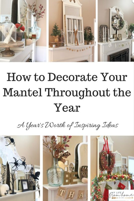 Mantels Around the Year - My Life from Home