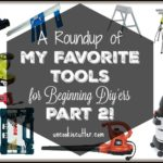 Favorite Tools Round 2 – The Next 10 to Add to Your Collection
