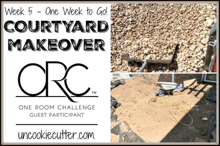 Courtyard Makeover - One Room Challenge - Week 5 - UncookieCutter.com